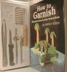 How to Garnish by Harvey Rosen