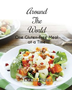 Around The World One Gluten-Free Meal at a Time